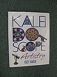 Kaleidoscope Artistry by Cozy Baker
