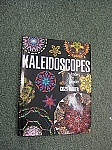 Kaleidoscopes by Cozy Baker, autographed