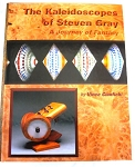 The Kaleidoscopes of Steven Gray Book by Vince Cianfichi