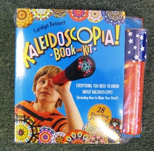 Kaleidoscopia! Book and Kit by Carolyn Bennett